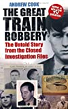 The Great Train Robbery, Andrew Cook, 0752499815