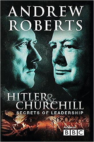 Hitler and Churchill: Secrets of Leadership: Amazon.es: Roberts, Andrew:  Libros en idiomas extranjeros