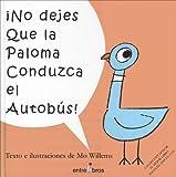 No Dejes Que la Paloma Conduzca el Autobus, Mo Willems, 8493388343