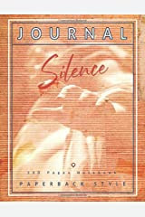 Silence Paperback Style Journal: Large Notebook with Quotes (8,5' x 11'). Vintage Lined Paper Notebook for Women. (Ancient Greece Journals) Paperback
