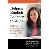 Helping English Learners to Write―Meeting Common Core Standards, Grades 6-12 (Common Core State Standards in Literacy Series)