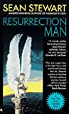 Resurrection Man, Sean Stewart, 0441003397