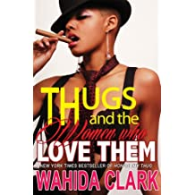 Thugs and The Women Who Love Them (Thug Series Book 1)