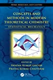Concepts and Methods in Modern Theoretical Chemistry, , 1466506202