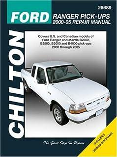 Ford Ranger Pick-Ups 2000-2005 (Chiltons Total Car Care Repair Manuals)