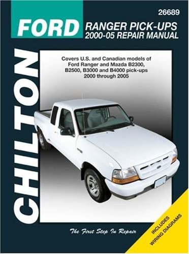 2003 Ford Ranger Manual (Ford Ranger Pick-Ups 2000-2005 (Chilton's Total Car Care Repair Manuals))