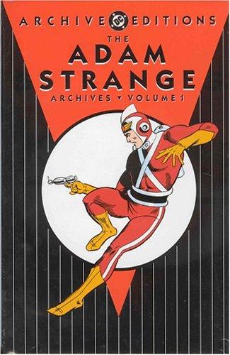 The Adam Strange Archives, Volume 1 -