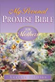 My Personal Promise Bible for Mothers, David C. Cook Publishing Company Staff, 1562923862
