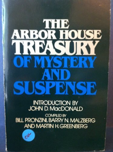 The Arbor House Treasury of Mystery and Suspense