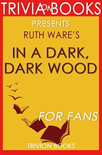 Download PDF Trivia - In a Dark, Dark Wood - A Novel By Ruth Ware