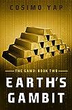 Earths Gambit (The Gam3 Book 2)