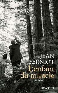 L'enfant du miracle, Ferniot, Jean