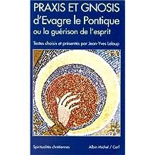 Praxis et Gnosis, d'Evagre le Pontique - Nº 103: ou la guérison de l'esprit