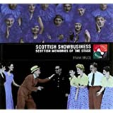 Scottish Showbusiness: Music Hall, Variety and Pantomime (Scotland's past in action series)