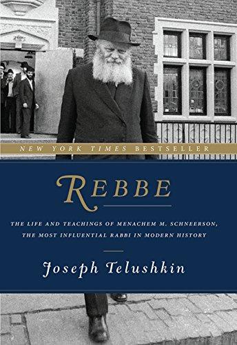 Rebbe: The Life and Teachings of Menachem