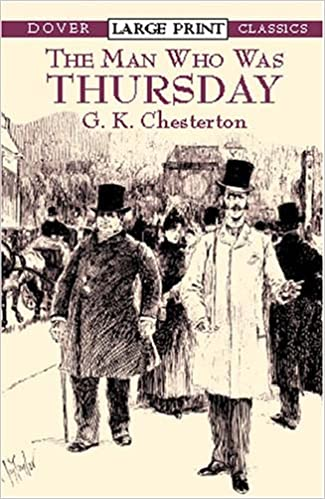 The Man Who Was Thursday: A Nightmare (Dover Large Print Classics)