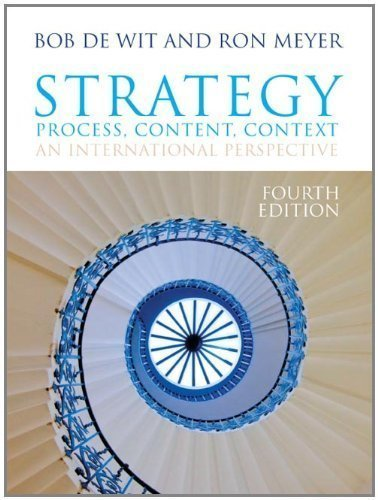 Strategy: Process, Content, Context 4th (fourth) Edition by de Wit, Bob, Meyer, Ron published by Cengage Learning EMEA (2010)