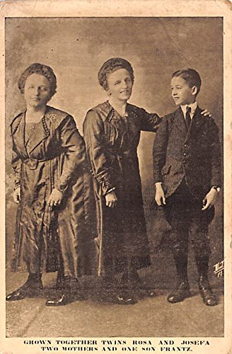 Grown Together Twins & Rosa & Josefa Two Mothers & One Son Frantz Circus Attached persons Postcard