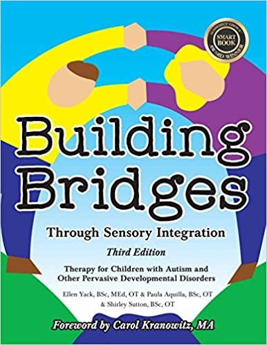 Building Bridges through Sensory Integration, 3rd Edition
