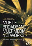 img - for Mobile Broadband Multimedia Networks: Techniques, Models and Tools for 4G book / textbook / text book