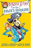 Scratch Kitten on the Pirate's Shoulder, Jessica Green, 1921272457