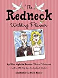 The Redneck Wedding Planner, Ophelia Bernice Peterson, 0767921356