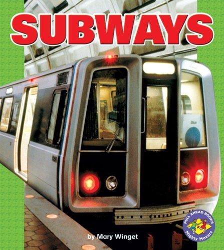 Subways  Pull Ahead Books