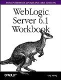 img - for Weblogic Server 6.1 Workbook for Enterprise Java Beans book / textbook / text book