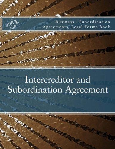 Intercreditor And Subordination Agreement Business Subordination