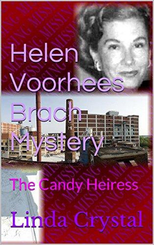 Crystal Heiress - Helen Voorhees Brach Mystery: The Candy Heiress