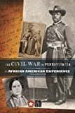 img - for The Civil War in Pennsylvania: The African American Experience book / textbook / text book