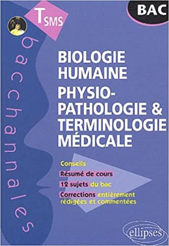 En ligne téléchargement gratuit Biologie humaine : Physiopathologie et terminologie médicale, Terminale SMS epub pdf