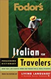 Italian for Travelers, Fodor's Travel Publications, Inc. Staff, 0679034110