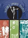 Notable Sports Figures (4 Volume Set)
