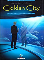 Golden City, tome 2 : Banks contre Banks
