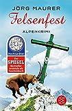 Felsenfest: Alpenkrimi (Kommissar Jennerwein ermittelt, Band 44)