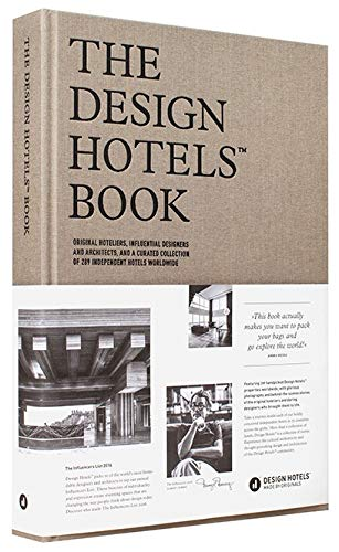The Design Hotels Book 2016  Edition 2016