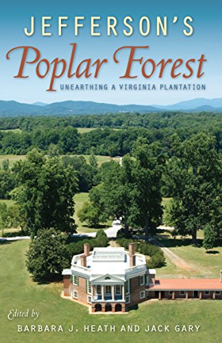Jefferson's Poplar Forest: Unearthing a Virginia Plantation (Map Of The Tidewater Region Of Virginia)