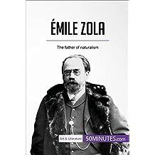 Émile Zola: The father of naturalism (Art & Literature)