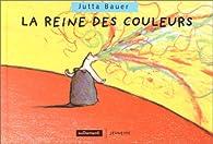 La reine des couleurs par Jutta Bauer