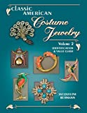 Classic American Costume Jewelry, Vol. 2: Identification - Best Reviews Guide