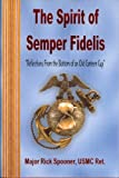 The Spirit of Semper Fidelis: Reflections from the Bottom of an Old Canteen Cup