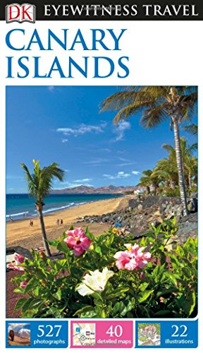 DK Eyewitness Travel Guide: Canary Islands