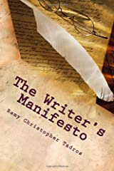 The Writer's Manifesto: Rules for Writing with Class