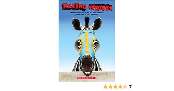 Amazon Com Racing Stripes Junior Novelization 9780439718752 David Schmidt Libros