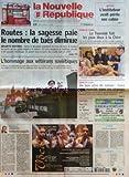 NOUVELLE REPUBLIQUE (LA) [No 18398] du 10/05/2005 - ROUTES LA SAGESSE PAIE LE NOMBRE DE TUES DIMINUE - SECURITE ROUTIERE - L'HOMMAGE AUX VETERANS SOVIETIQUES - EDITORIAL SOLIDARITE PAGAILLE PAR JEAN-CLAUDE ARBONA - JUSTICE L'INSTITUTEUR AVAIT PERDU SON CALME - FOIRE DE TOURS LA TOURAINE FAIT LES YEUX DOUX A LA CHINE - INDRE ET LOIRE UN BON PLAN DE SAISON FAIRE SON MARCHE DANS LES CHAMPS - FOOTBALL TOURS FC UN OEIL SUR VALENCE - CANDIDE SATISFACTION OPERATOIRE - SOMMAIRE - LE FAIT DU JOUR - FAIT