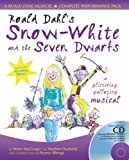 Collins Musicals – Roald Dahl's Snow-White and the Seven Dwarfs: A glittering galloping musical: Complete Performance Pack with Audio CD and CD-ROM