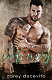 Play Me to Infinity (Contemporary Erotic Romance) (The Broken Men Chronicles Book 3)