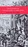 The Politics of the Excluded, C. 1500-1850, Tim Harris, 033372223X