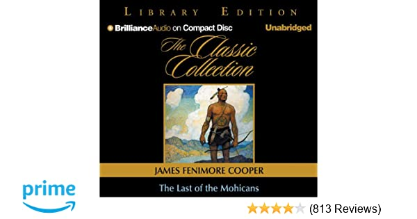 Amazon The Last Of The Mohicans The Classic Collection